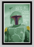 Star Wars Artwork Star Wars Artwork He's No Good to me Dead